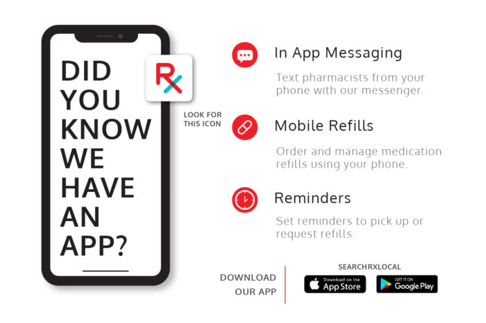 Did you know we have an app? Download on the App Store or Google Play. Search Local R.X.